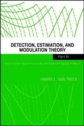 Detection, Estimation, and Modulation Theory, Part III by Harry L. Van Trees