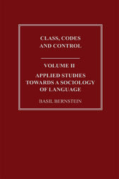 Applied Studies Towards a Sociology of Language by Basil Bernstein