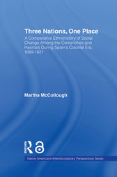 Three Nations, One Place by Martha McCollough