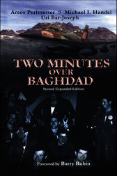 Two Minutes Over Baghdad by Uri Bar-Joseph