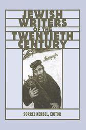 The Routledge Encyclopedia of Jewish Writers of the Twentieth Century by Sorrel Kerbel