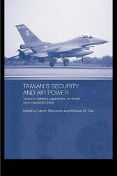 Taiwan's Security and Air Power by Martin Edmonds
