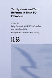 Tax Systems and Tax Reforms in New EU Member States by Luigi Bernardi