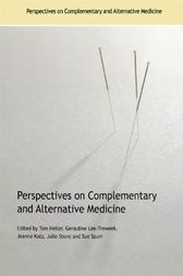Perspectives on Complementary and Alternative Medicine by Tom Heller