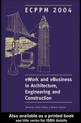 eWork and eBusiness in Architecture, Engineering and Construction by Attila Dikbas