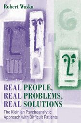 Real People, Real Problems, Real Solutions by Robert Waska