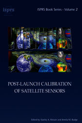 Post-Launch Calibration of Satellite Sensors by Stanley A. Morain
