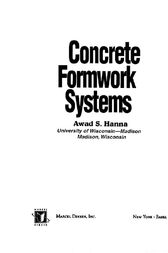 Concrete Formwork Systems by Awad S. Hanna