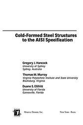 Cold-Formed Steel Structures to the AISI Specification by Gregory J. Hancock