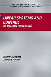 Linear Systems and Control by Martin J. Corless