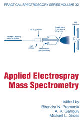 Applied Electrospray Mass Spectrometry by Birendra N. Pramanik
