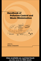Handbook of Pollution Control and Waste Minimization by Abbas Ghassemi