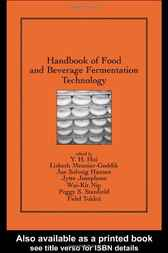 Handbook of Food and Beverage Fermentation Technology by Y. H. Hui