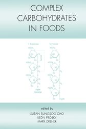 Complex Carbohydrates in Foods by Susan Sungsoo Cho