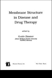Membrane Structure in Disease and Drug Therapy by Svante Cornell