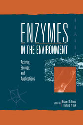 Enzymes in the Environment by Richard G. Burns