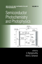 Semiconductor Photochemistry And Photophysics/Volume Ten by V. Ramamurthy