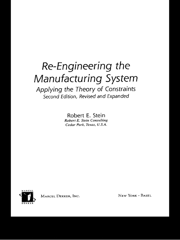 Download Ebook Re-Engineering the Manufacturing System (2nd ed.) by Robert E. Stein Pdf