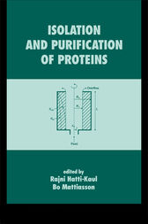 Isolation and Purification of Proteins by Rajni Hatti-Kaul