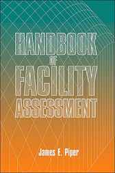 Handbook of Facility Assessment by James Piper