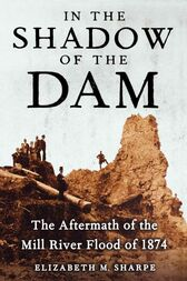 In the Shadow of the Dam by Elizabeth M. Sharpe