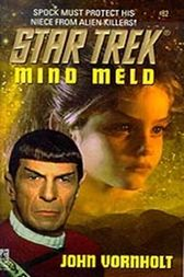 Star Trek: Mind Meld by John Vornholt