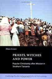 Priests, Witches and Power by Maia Green