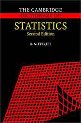 The Cambridge Dictionary of Statistics by B. S. Everitt