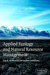 Applied Ecology and Natural Resource Management by Guy R. McPherson
