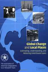 Global Change and Local Places by Association of American Geographers GCLP Research Team