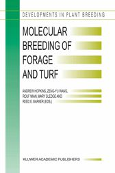 Molecular Breeding of Forage and Turf by Andrew Hopkins