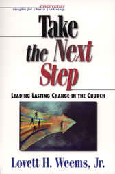 Take the Next Step by Lovett H. Weems Jr