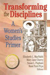 Transforming the Disciplines by Renee P Prys
