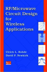RF/Microwave Circuit Design for Wireless Applications by Ulrich L. Rohde