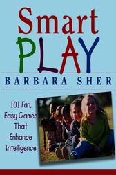 Smart Play by Barbara Sher