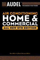 Audel Air Conditioning Home and Commercial by Rex Miller