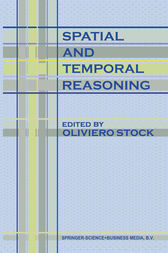 Spatial and Temporal Reasoning by O. Stock