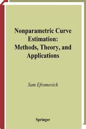 Nonparametric Curve Estimation by Sam Efromovich