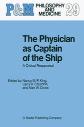 The Physician as Captain of the Ship by N.M. King