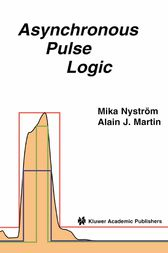 Asynchronous Pulse Logic by Mika M. Nystrom
