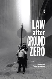 Law after Ground Zero by John Strawson