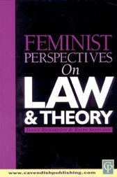 Feminist Perspectives on Law and Theory by Janice Richardson