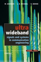 Ultra Wideband Signals and Systems in Communication Engineering by M. Ghavami