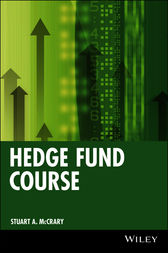 Hedge Fund Course by Stuart A. McCrary