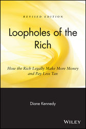 Loopholes of the Rich by Diane Kennedy