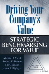 Driving Your Company's Value by Michael J. Mard