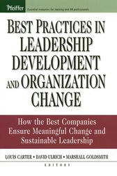 Best Practices in Leadership Development and Organization Change by Louis Carter