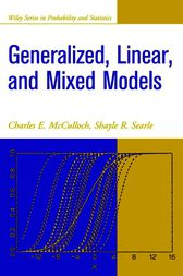 Generalized, Linear, and Mixed Models by Charles E. McCulloch