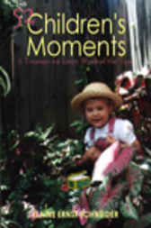 52 Children's Moments: A Treasure for Every Week of the Year
