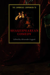 The Cambridge Companion to Shakespearean Comedy by Alexander Leggatt
